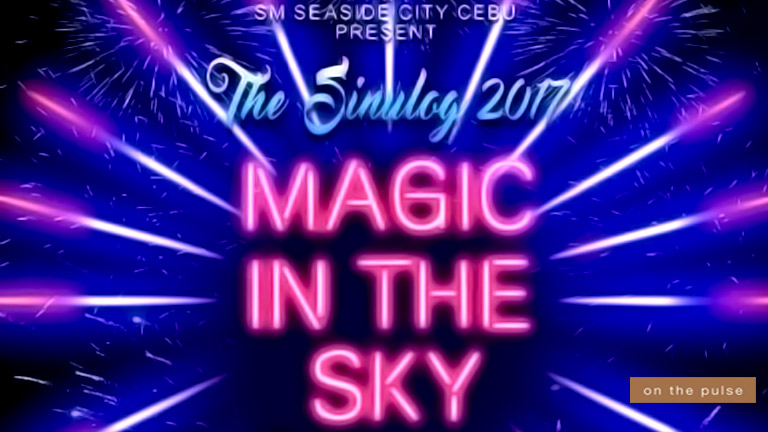 Sinulog 2017 MAGIC IN THE SKY