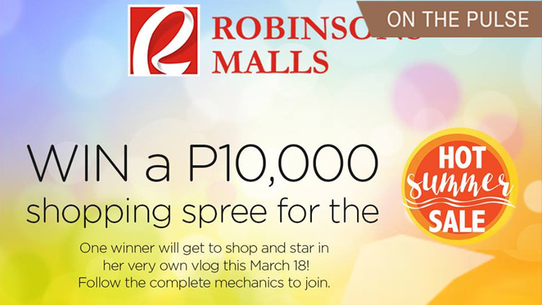 P10,000 shopping spree at Robinsons Galleria Cebu