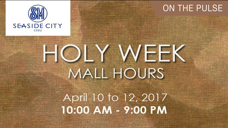 SM Seaside Holy Week Mall Hours