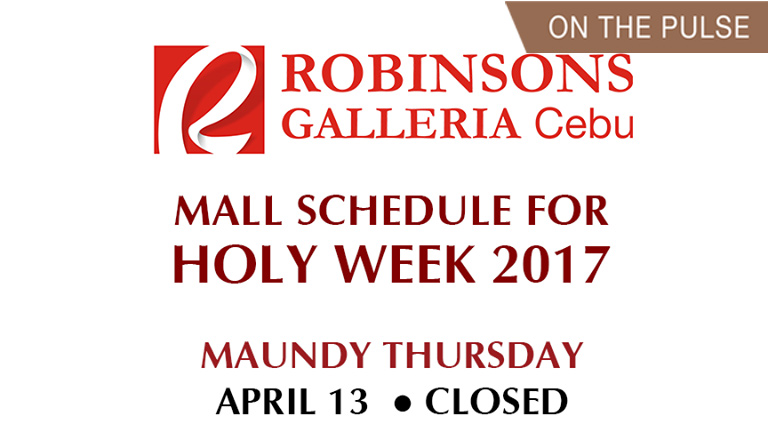 Robinsons Galleria Cebu Holy Week