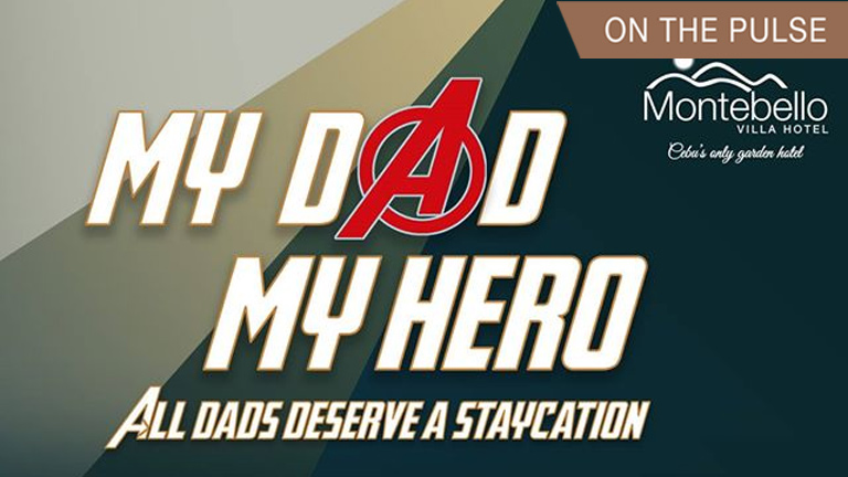 Montebello's 'My Dad, My Hero' Staycation promo