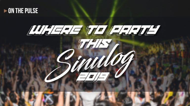 Where to party this Sinulog Weekend 2019